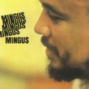 Mingus,Mingus